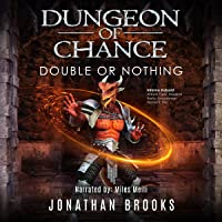 Dungeon of Chance: Double or Nothing: Serious Probabilities, Book 2