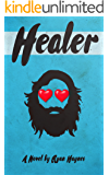 Healer: The cure for whatever ails you.