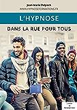 L'hypnose sur les inconnus dans la rue
