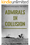 Admirals in Collision: The Saga of a Great Naval Disaster
