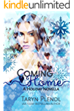 Coming Home- A Holiday Novella