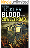 BLOOD ON THE COWLEY ROAD a gripping mystery full of twists (Detective Susan Holden Book 1)