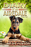 Diary of an Airedale: a terrier's tale: The story of a dog's first year (Airedale Diaries Book 1)