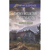 Smoky Mountain Investigation: Faith in the Face of Crime (Love Inspired Suspense)