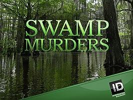 Swamp Murders Season 4
