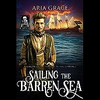 Sailing the Barren Sea: A Standalone M/M Pirate MPreg Romance (Omegas of the Caribbean) (English Edition)