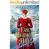 The Earl of Highmott Hall: A Regency Cinderella