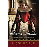 The Queen's Mistake: In the Court of Henry VIII (Henry VIII's Court Book 2)
