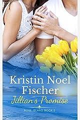 Jillian's Promise: Rose Island Book 2 Kindle Edition