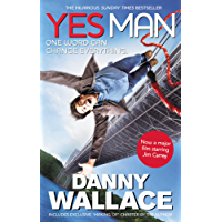 Yes Man Film Tie-In: The Amazing Tale of What Happens When You Decide to Say - Yes