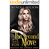 The Second Move: Rogues of Everly Prep Book Two