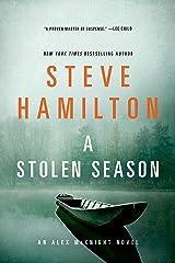 A Stolen Season: An Alex McKnight Novel Kindle Edition