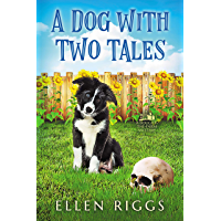 A Dog with Two Tales (A Bought-the-Farm Mystery Book 0)