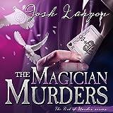 The Magician Murders: The Art of Murder, Book III