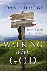 Walking with God: How to Hear His Voice Kindle Edition
