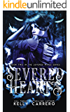 Severed Hearts (Severed Wings Book 2) (English Edition)