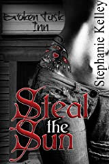 Steal the Sun (Alaskan Hunters Book 1) Kindle Edition