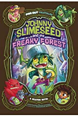 Johnny Slimeseedand the Freaky Forest (Far Out Folktales) Kindle Edition