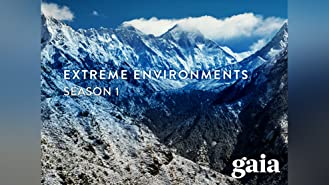 Extreme Environments - Season 1