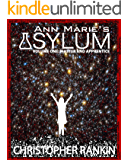 Ann Marie's Asylum (Master and Apprentice Book 1)