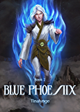 Dungeons of the Divine (Blue Phoenix Book 2) (English Edition)