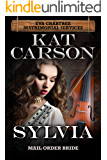Mail Order Bride: Sylvia: Inspirational Clean Historical Western Romance (Mrs. Eva Crabtree's Matrimonial Services Series Book 3)