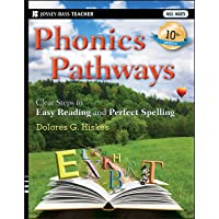 Phonics Pathways: Clear Steps to Easy Reading and Perfect Spelling, 10th Edition