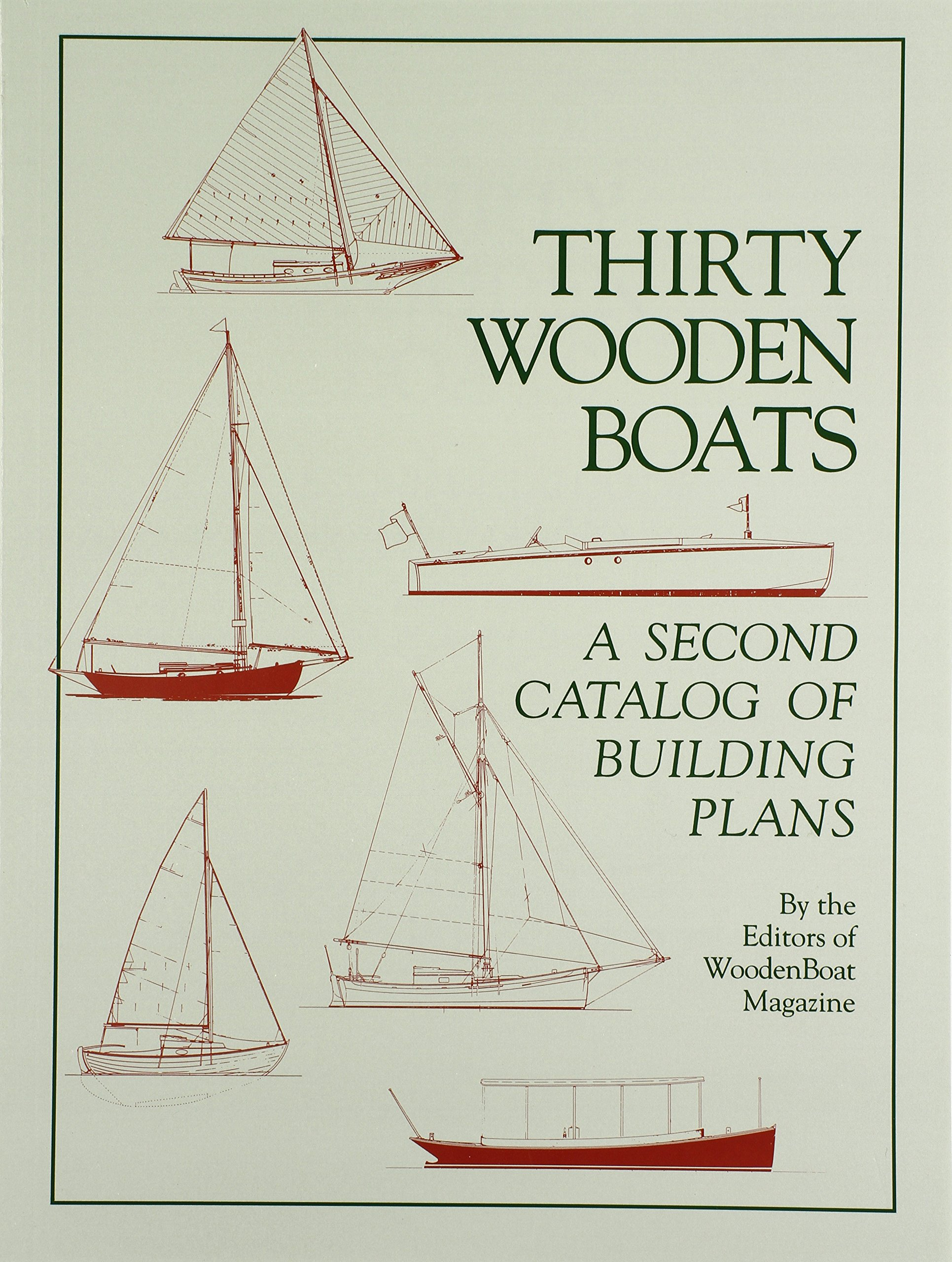 Thirty Wooden Boats Wooden Boat Magazine Woodenboat Magazine