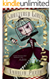 Shattered Girls (Broken Dolls Book 2)