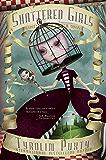 Shattered Girls (Broken Dolls Book 2)