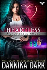 Heartless (Crossbreed Series Book 9) Kindle Edition