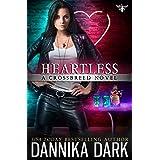Heartless (Crossbreed Series Book 9)
