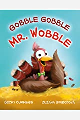 Gobble Gobble Mr. Wobble Kindle Edition