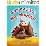 Gobble Gobble Mr. Wobble (Critter Compassion)