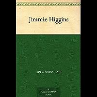 Jimmie Higgins (免费公版书) (English Edition)