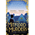 The Mitford Murders: Curl up with the must-read mystery of the year (The Mitford Murders Series Book 1)
