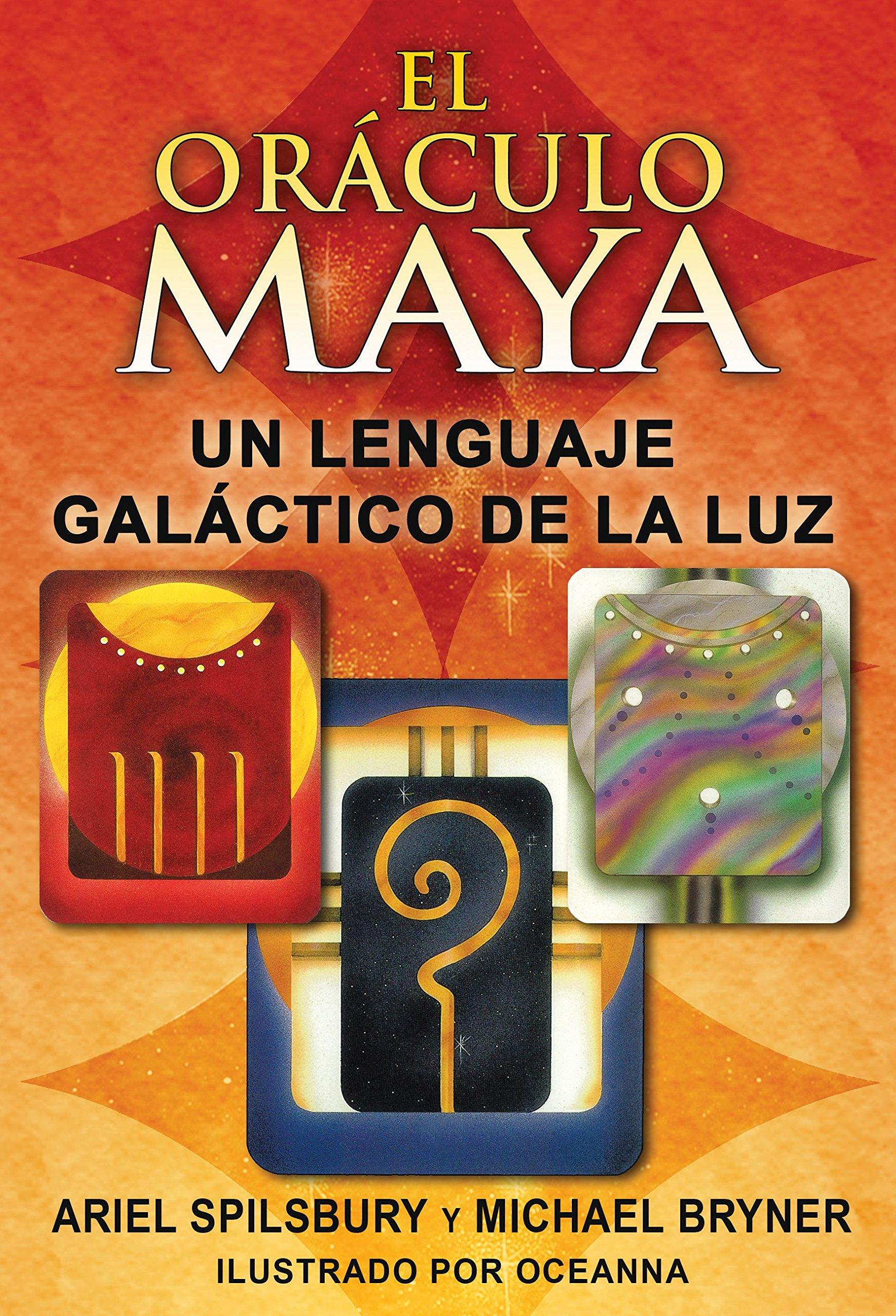 El Oráculo Maya: Un Lenguaje Galáctico de la Luz: Amazon.es ...