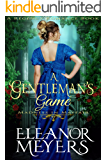 A Gentleman's Game (A Regency Romance Book): Madness in Mayfair