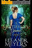 A Gentleman's Game (Madness in Mayfair) (A Regency Romance Book)