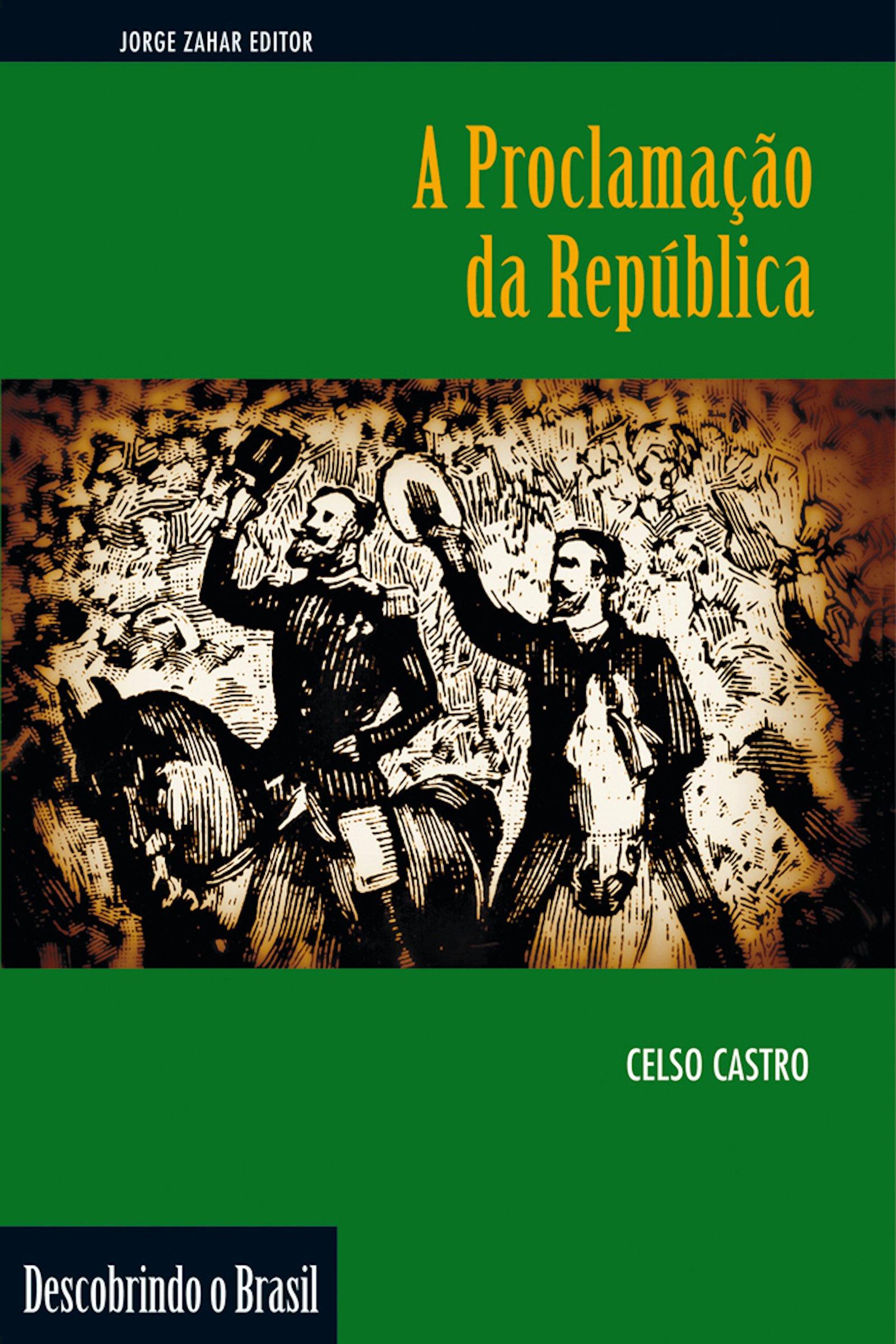 Proclamação da República, a - Coleção Descobrindo o Brasil