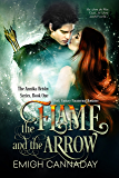 The Flame and the Arrow: Dark Fantasy Paranormal Romance (The Annika Brisby Series Book 1) (English Edition)