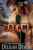 Dream of Me (Uncharted SEALs Book 4)