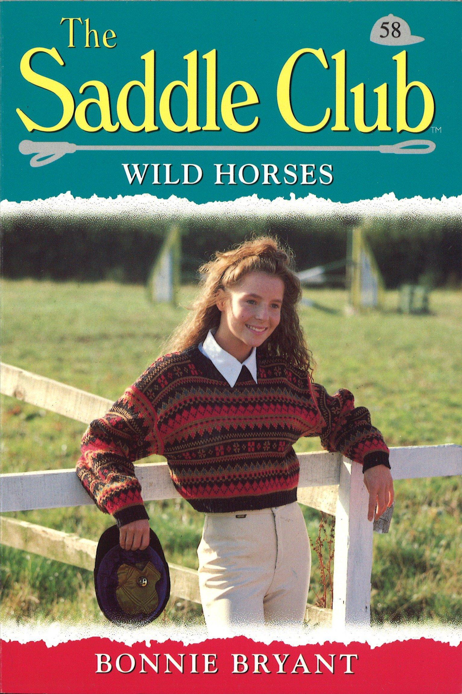 Saddle Club 58  Wild Horses  Saddle Club Series   English Edition