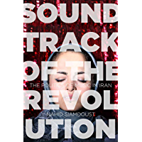 Soundtrack of the Revolution: The Politics of Music in Iran (Stanford Studies in Middle Eastern and Islamic Societies… book cover