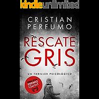 Rescate gris: Finalista Premio Clarín de Novela 2018 (Spanish Edition)
