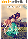 Dawn's Gentle Light: A small town historical romance