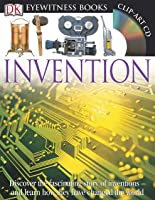 DK Eyewitness Books: Invention: Discover The