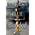 Blue Blooded (Lord & Lady Hetheridge Mystery Series Book 5)