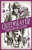 Spellslinger 5: Queenslayer (English Edition)