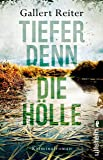 Tiefer denn die Hölle: Kriminalroman (Ein Martin-Bauer-Krimi, Band 2)